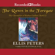The Raven in the Foregate by Ellis Peters audiobook