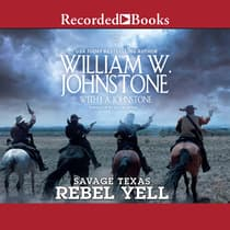 Rebel Yell by J. A. Johnstone audiobook