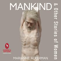 Mankind & Other Stories of Women by Marianne Ackerman audiobook