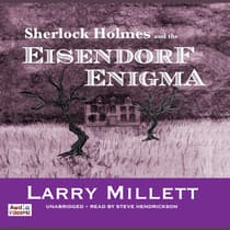 Sherlock Holmes and the Eisendorf Enigma by Larry Millett audiobook