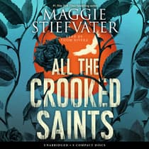 All the Crooked Saints by Maggie Stiefvater audiobook