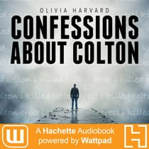 Confessions About Colton by Olivia Harvard audiobook