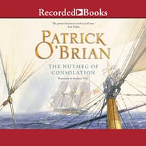 The Nutmeg of Consolation by Patrick O'Brian audiobook