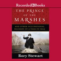 The Prince of the Marshes by Rory Stewart audiobook