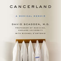 Cancerland by David Scadden audiobook