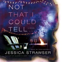 Not That I Could Tell by Jessica Strawser audiobook
