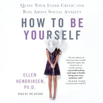 How to Be Yourself by Ellen Hendriksen audiobook