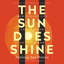 The Sun Does Shine by Anthony Ray Hinton audiobook