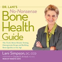 Dr. Lani's No-Nonsense Bone Health Guide by Lani Simpson, DC, CCD audiobook