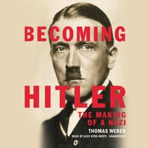 Becoming Hitler by Thomas Weber audiobook