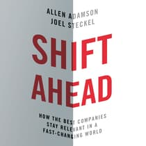 Shift Ahead by Allen Adamson audiobook