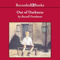 Out of Darkness by Russell Freedman audiobook