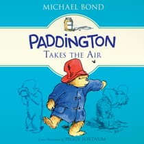 Paddington Takes the Air by Michael Bond audiobook