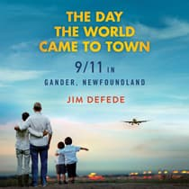 The Day the World Came to Town by Jim DeFede audiobook