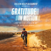 Gratitude in Motion by Colleen Kelly Alexander audiobook