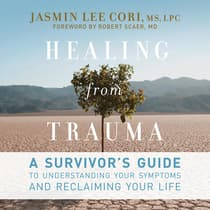 Healing from Trauma by Jasmin Lee Cori audiobook