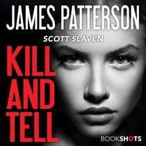 Kill and Tell by James Patterson audiobook