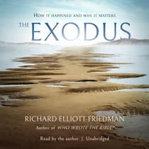 The Exodus by Richard Elliott Friedman audiobook