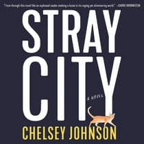 Stray City by Chelsey Johnson audiobook