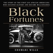 Black Fortunes by Shomari Wills audiobook