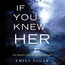 If You Knew Her by Emily Elgar audiobook