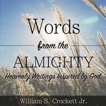 Words from the Almighty by William Crockett audiobook