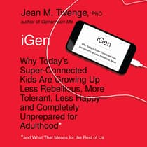 iGen by Jean M.  Twenge audiobook