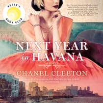 Next Year in Havana by Chanel Cleeton audiobook