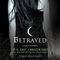 Betrayed by Kristin Cast audiobook