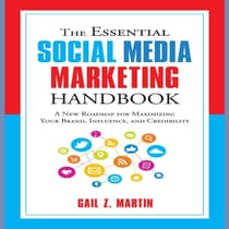 The Essential Social Media Marketing Handbook by Gail Z. Martin audiobook