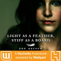 Light As A Feather, Stiff As A Board by Zoe Aarsen audiobook