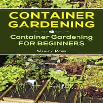 Container Gardening by Nancy Ross audiobook