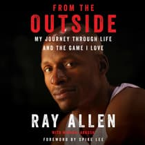 From the Outside by Ray Allen audiobook