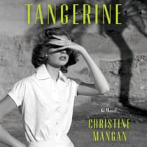 Tangerine by Christine Mangan audiobook