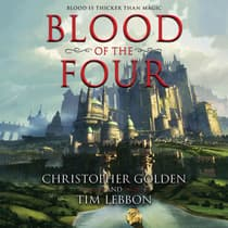 Blood of the Four by Christopher Golden audiobook