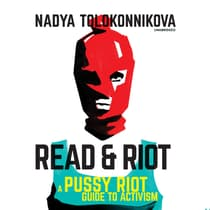 Read & Riot by Nadya Tolokonnikova audiobook