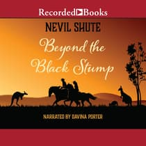 Beyond the Black Stump by Nevil Shute audiobook