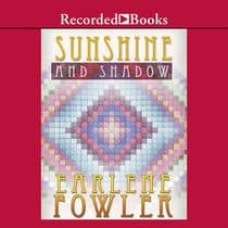 Sunshine and Shadow by Earlene Fowler audiobook