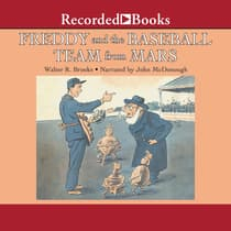 Freddy and the Baseball Team from Mars by Walter R. Brooks audiobook