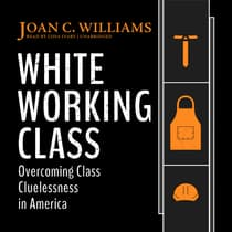 White Working Class by Joan C. Williams audiobook
