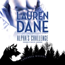 Alpha's Challenge by Lauren Dane audiobook