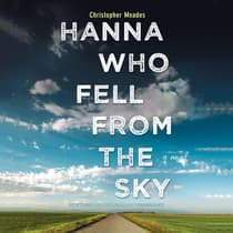 Hanna Who Fell from the Sky by Christopher  Meades audiobook