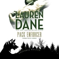 Pack Enforcer by Lauren Dane audiobook