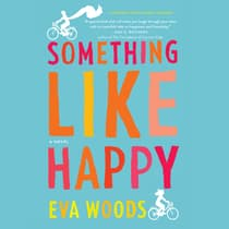 Something like Happy by Eva Woods audiobook