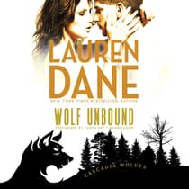 Wolf Unbound by Lauren Dane audiobook