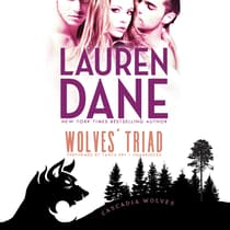 Wolves' Triad by Lauren Dane audiobook