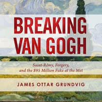 Breaking van Gogh by James Ottar Grundvig audiobook