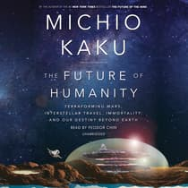The Future of Humanity by Michio Kaku audiobook