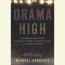 Drama High by Michael Sokolove audiobook