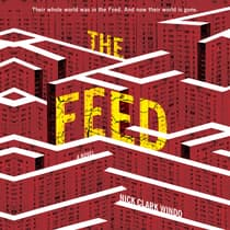 The Feed by Nick Clark Windo audiobook